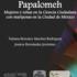 Papalomeh: Mujeres y niñas en la ciencia ciudadana con mariposas de la Ciudad de México. icon